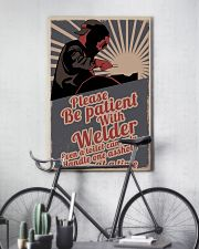 Please be patient with welder 16x24 Poster lifestyle-poster-7