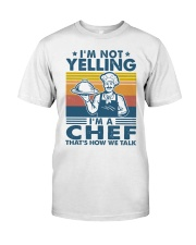 I'm a chef Classic T-Shirt front