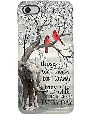 Those we love don't go away Phone Case i-phone-7-case