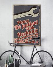 Please be patient with mechanic 16x24 Poster lifestyle-poster-7