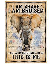 I am brave I am bruised 16x24 Poster front