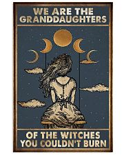 We are the granddaughters of the witches 16x24 Poster front