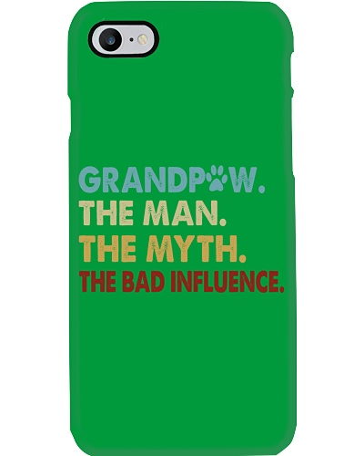 Grandpaw - The Man - The Myth - The Bad Influence