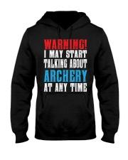 Archery Warning-Sports Hobby Hooded Sweatshirt thumbnail