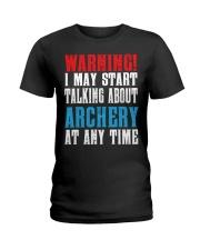 Archery Warning-Sports Hobby Ladies T-Shirt thumbnail