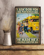 I Ask God For Patience He Made Me A Bus Driver 11x17 Poster lifestyle-poster-3