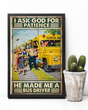 I Ask God For Patience He Made Me A Bus Driver 11x17 Poster lifestyle-poster-8