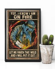 Welder I Am On Fire 11x17 Poster lifestyle-poster-8