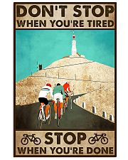 Don't Stop When You Are Tired Cycling 11x17 Poster front