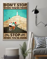 Don't Stop When You Are Tired Cycling 11x17 Poster lifestyle-poster-1