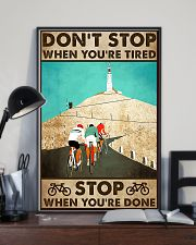 Don't Stop When You Are Tired Cycling 11x17 Poster lifestyle-poster-2