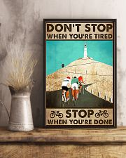 Don't Stop When You Are Tired Cycling 11x17 Poster lifestyle-poster-3