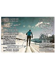 Skiing Today Is A Good Day 17x11 Poster front