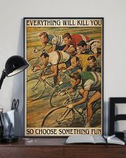 Cycling Everything Will Kill You 11x17 Poster lifestyle-poster-2
