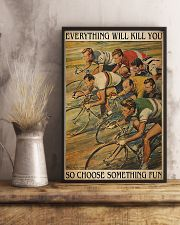 Cycling Everything Will Kill You 11x17 Poster lifestyle-poster-3