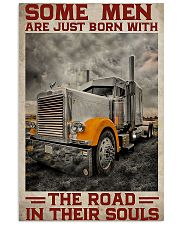 Some Men Are Just Born With The Road In Their Soul 11x17 Poster front