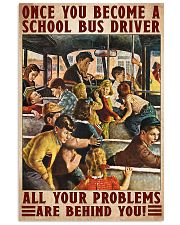 Bus Driver - All Your Problems Are Behind You 11x17 Poster front