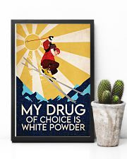 Skiing My Drug Of Choice Is White Powder 11x17 Poster lifestyle-poster-8