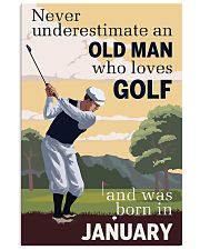 An Old Man Who Loves Golf And Was Born In January 11x17 Poster front
