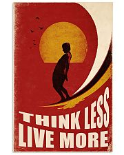 Surfing Think Less Live More 11x17 Poster front