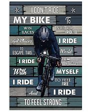 Cycling I Ride To Feel Strong 11x17 Poster front