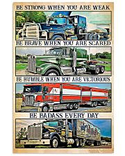 Trucker - Be Strong When You Are Weak 11x17 Poster front