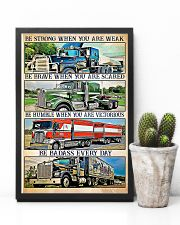 Trucker - Be Strong When You Are Weak 11x17 Poster lifestyle-poster-8