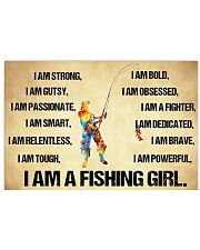 I Am A Fishing Girl 17x11 Poster front