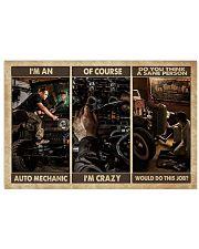 Mechanic I'm An Auto Mechanic 17x11 Poster front