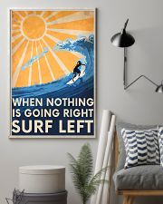 Surfing Left When Nothing Is Going Right 11x17 Poster lifestyle-poster-1