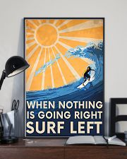 Surfing Left When Nothing Is Going Right 11x17 Poster lifestyle-poster-2