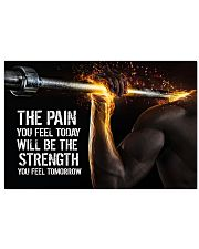 Fitness The Pain Today The Strength Tomorrow  17x11 Poster front