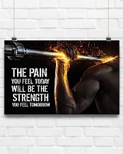 Fitness The Pain Today The Strength Tomorrow  17x11 Poster poster-landscape-17x11-lifestyle-17