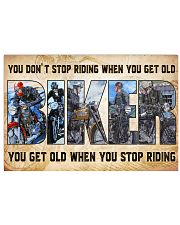 Motorcycle - You Get Old When You Stop Riding 17x11 Poster front