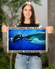 Scuba Diving Choose Something Fun 17x11 Poster poster-landscape-17x11-lifestyle-19