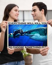 Scuba Diving Choose Something Fun 17x11 Poster poster-landscape-17x11-lifestyle-20