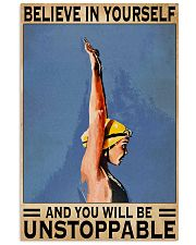 Swimmers Believe In Yourself You'll Be Unstoppable 11x17 Poster front