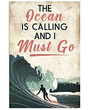 Surfing The Ocean Is Calling I Must Go 11x17 Poster front