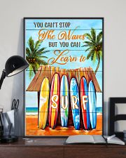 You Can't Stop The Waves But You Can Learn To Surf 11x17 Poster lifestyle-poster-2