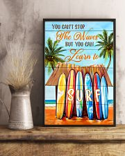 You Can't Stop The Waves But You Can Learn To Surf 11x17 Poster lifestyle-poster-3