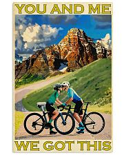 Cycling You And Me We Got This 11x17 Poster front