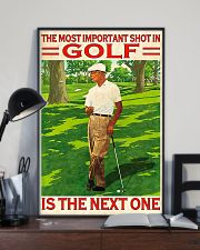The Most Important Shot In Golf Is The Next One 11x17 Poster lifestyle-poster-2