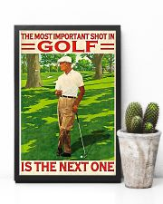The Most Important Shot In Golf Is The Next One 11x17 Poster lifestyle-poster-8