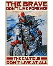 Motorcycle The Brave Don't Live Forever  11x17 Poster front