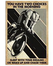 Cycling You Have Two Choices 11x17 Poster front
