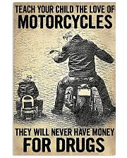 Teach Your Child The Love Of Motorcycles 11x17 Poster front