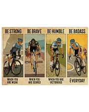 Cycling Be Strong Be Brave Be Humble 17x11 Poster front