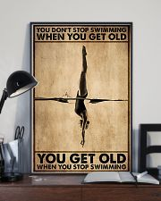 You Get Old When You Stop Swimming 11x17 Poster lifestyle-poster-2