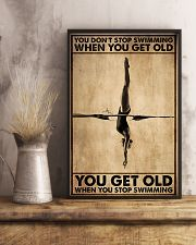 You Get Old When You Stop Swimming 11x17 Poster lifestyle-poster-3