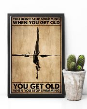You Get Old When You Stop Swimming 11x17 Poster lifestyle-poster-8